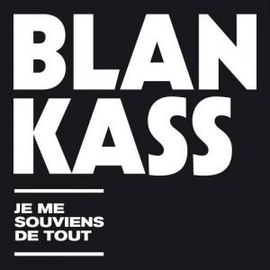 """Blankass """"Je me souviens de tout"""" best of"""